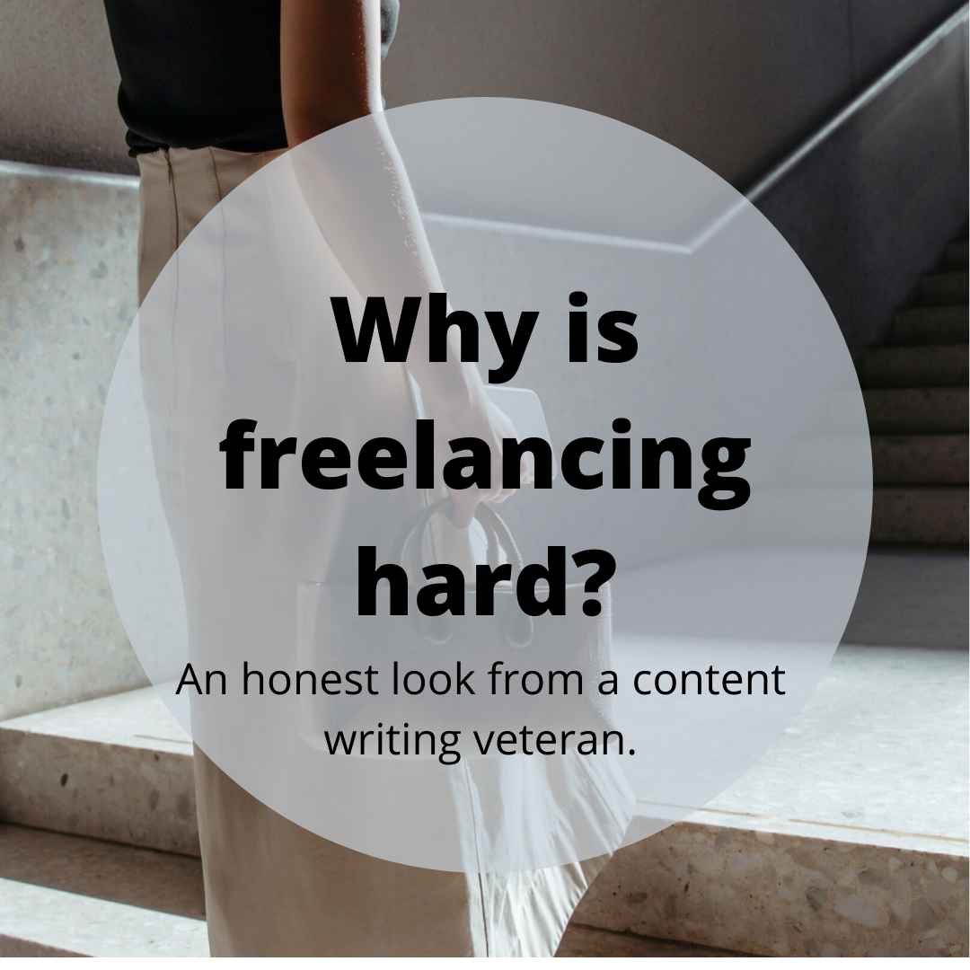 Why is freelancing hard?