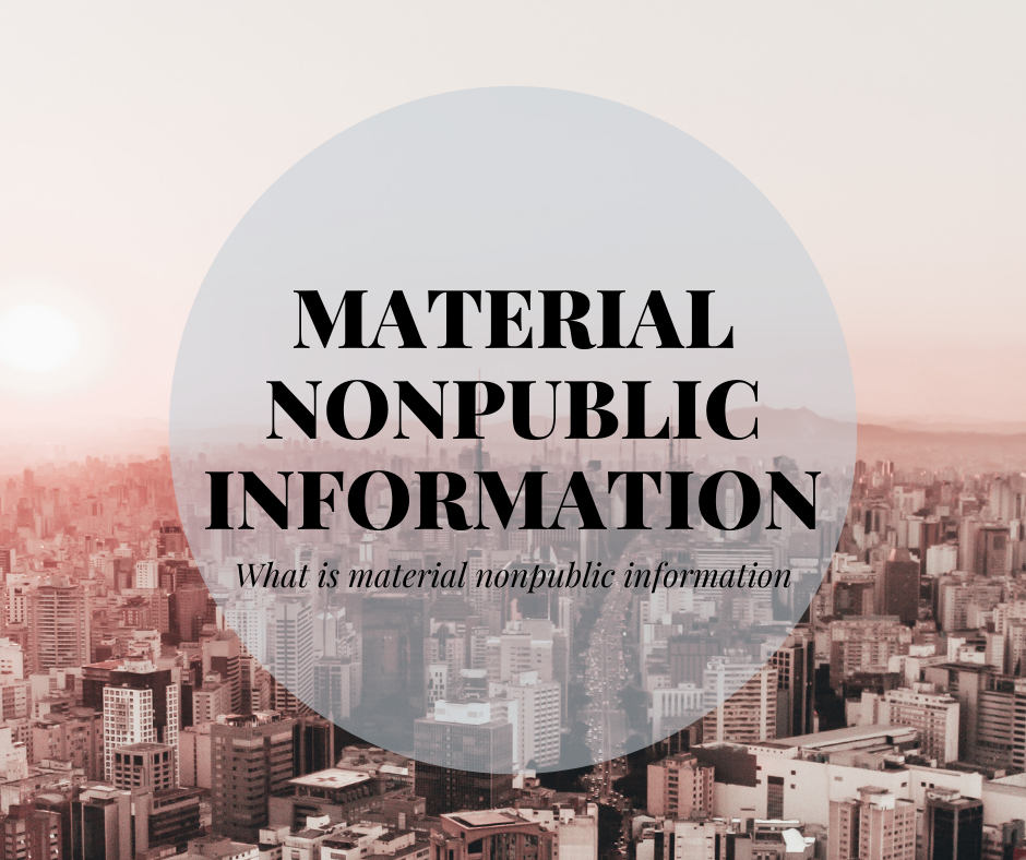 Material NonPublic Information