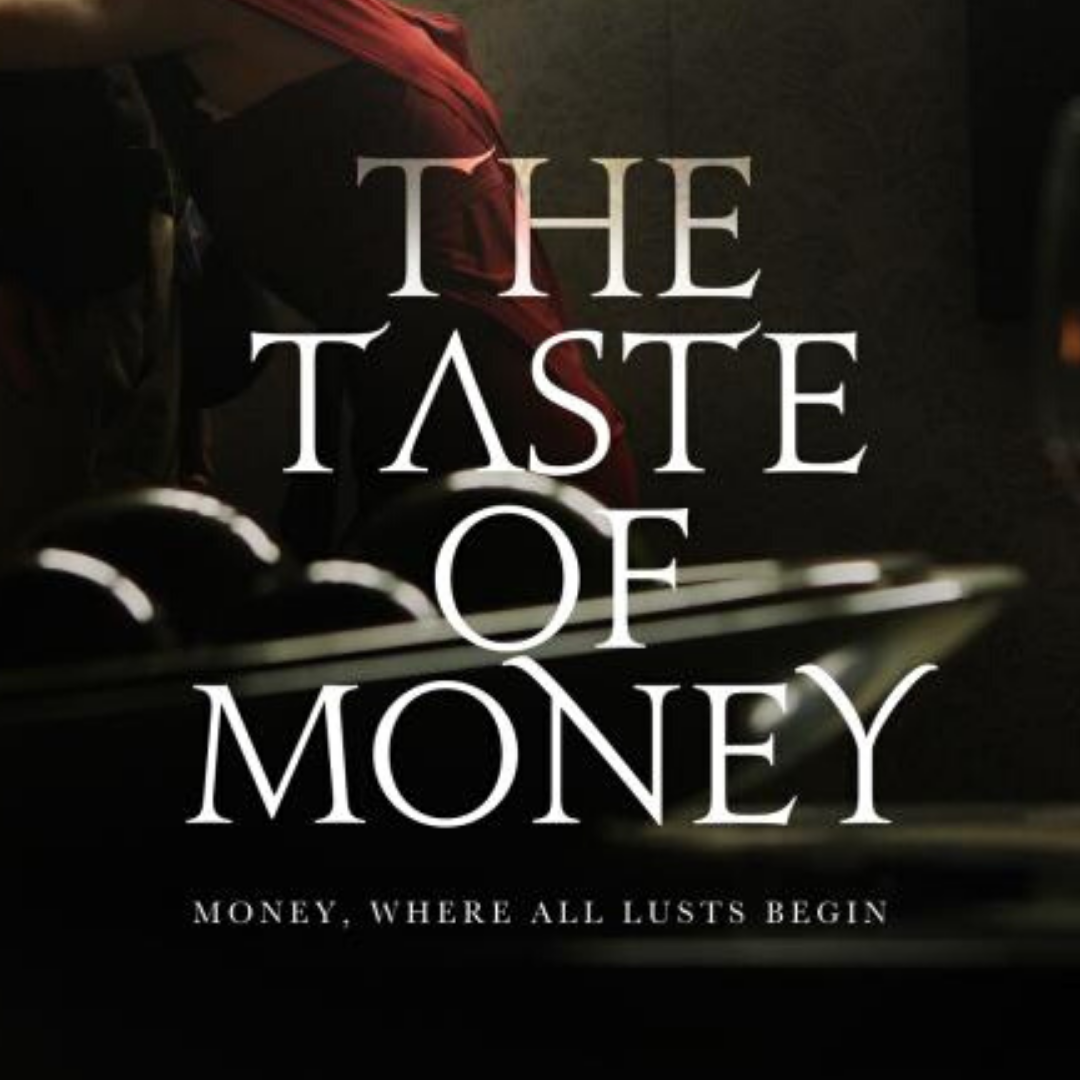 The Taste of Money (2013): Dirty, Sexy Money