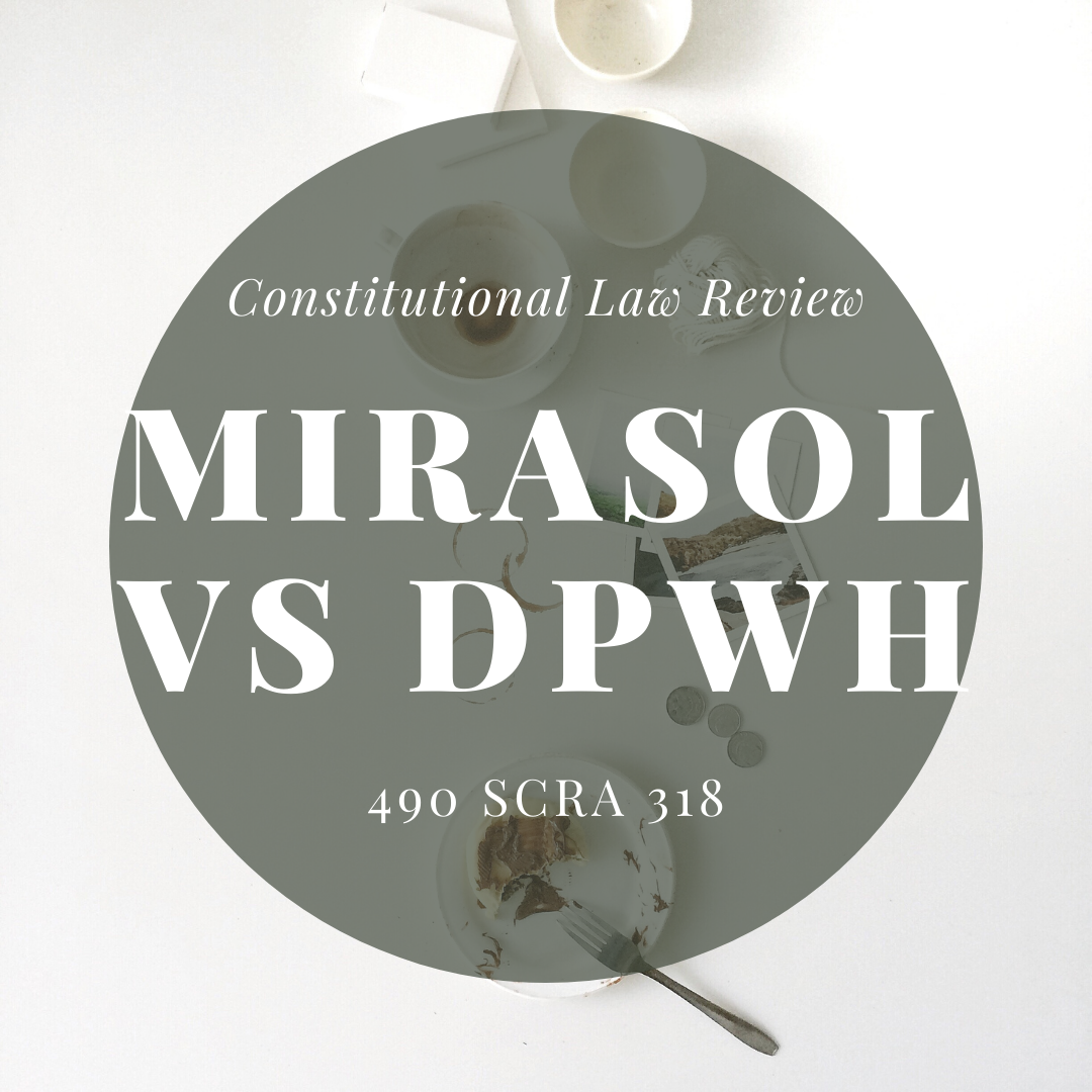 Mirasol vs DPWH: Bill of Rights and Due Process
