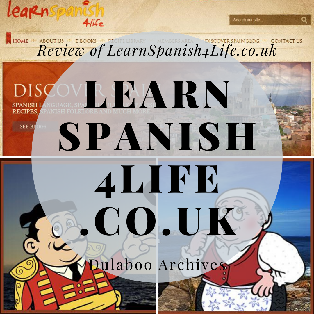 Learn Spanish 4 Life: Review of LearnSpanish4Life.co.uk